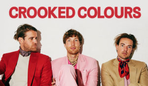 CROOKED COLOURS - This event has been POSTPONED