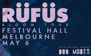 RUFUS - limited tickets released!